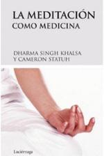 La Meditación como medicina.